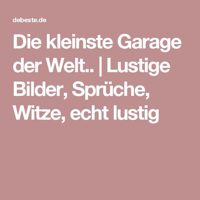 Die kleinste Garage der Welt.. | Lustige Bilder, Sprüche, Witze, echt lustig