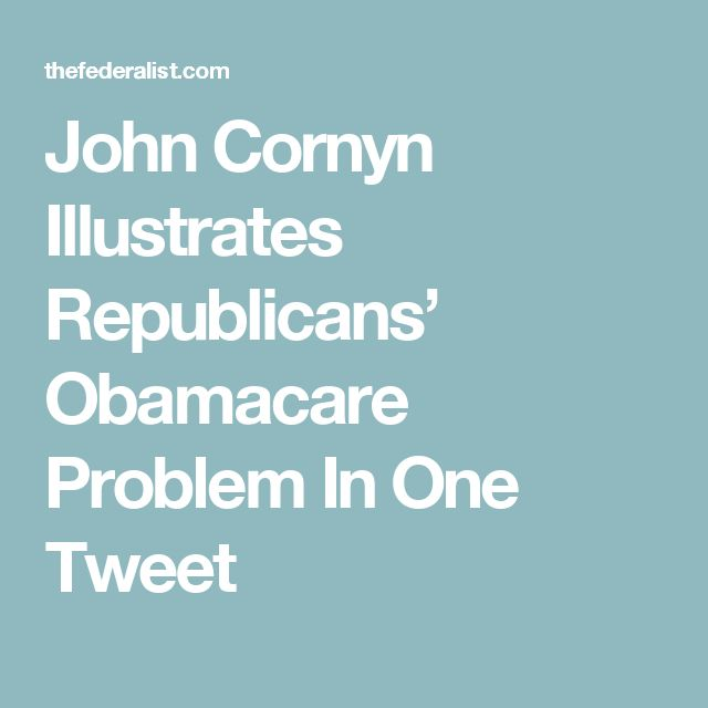 John Cornyn Illustrates Republicans' Obamacare Problem In One Tweet