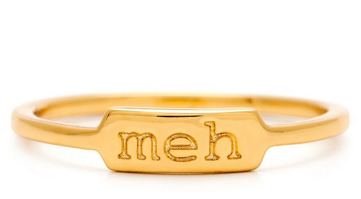 Meh ring. How great is that?: Fashion, Meh Rings, Griffins Wishlist, Accessor, Cyber Mondays, Gimme Gimme, Mondays 2013, 2013 Sales, Holidays Shops