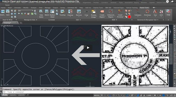 This useful autocad video focuses on how to apply AutoCAD raster design software to cleanse and transform scanned image plan into AutoCAD drawings file.