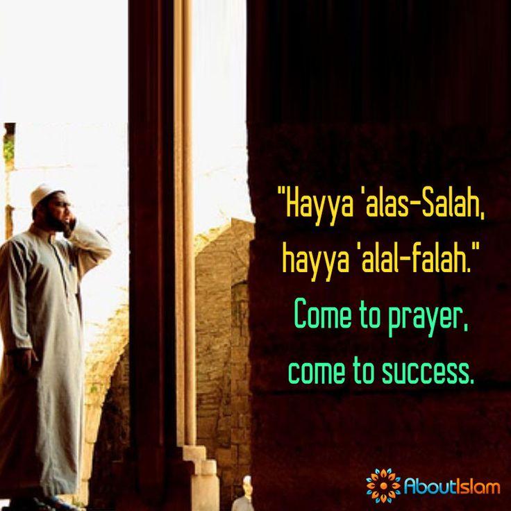 Come to pray. Come to success!   #Islam #Prayer