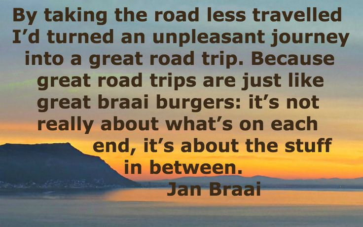 Taking the back roads   quote by #janbraai #backroads #3d2p
