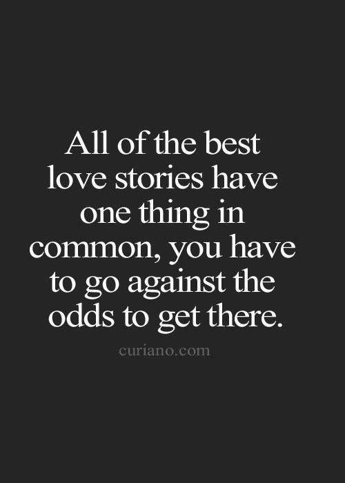 Resultado de imagem para love stories quotes