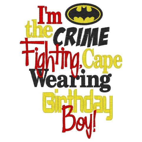 Im a Crimefighter Batman Birthday Boy-