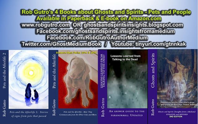 Rob Gutro's Ghosts and Spirits Blog: Cover Gallery: Rob Gutro's 4 books on the Paranorm...