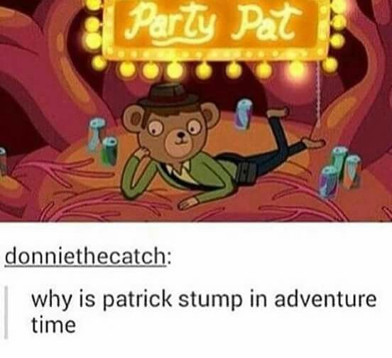 I'm not even gonna joke though I looked up the character and I'm pretty sure they just chucked Patrick in as an expy hoping no one would notice... they didn't get him to voice the character though and this made me sad