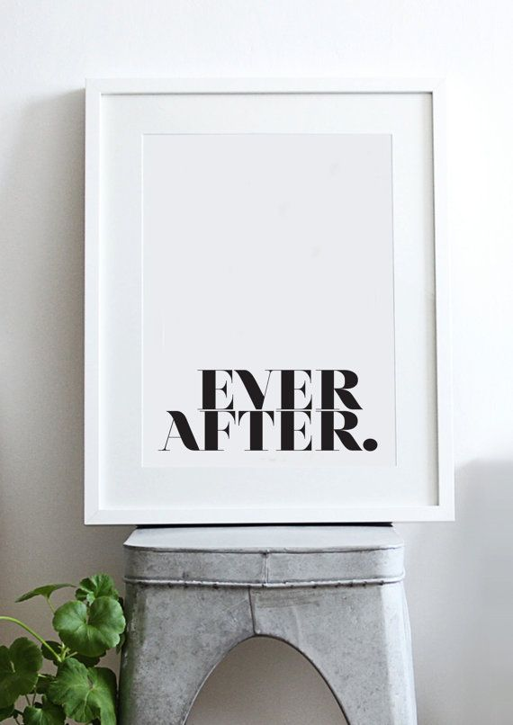 Ever After - inspiration édifiante cite / Print / Art - noir & blanc - Minimal - moderne