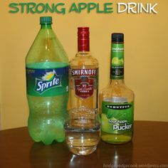 Strong Apple Drink: vodka, soda, and sour apple pucker. It's delicious!                                                                                                                                                      More