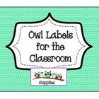 FREE!!! These owl labels are great for organizing in your classroom.    They come with two different color borders (lt. blue and lt. purple).  The smaller ...