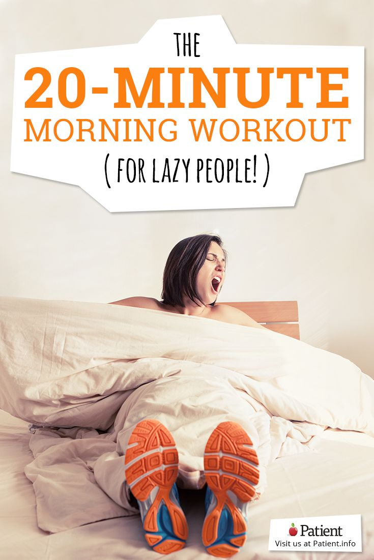 The 20-Minute Morning Workout (For Lazy People) The best routine to get your morning started. With simple and effective exercises to get you toned and fit. Get started today! #fitness #exercise #workout #morning