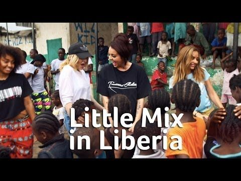 Little Mix Liberia Video Diary - YouTube