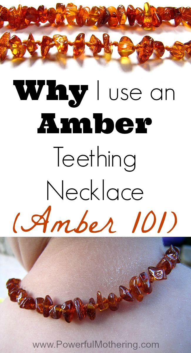Why I use an Amber Teething Necklace (Amber 101) with PowerfulMothering.com