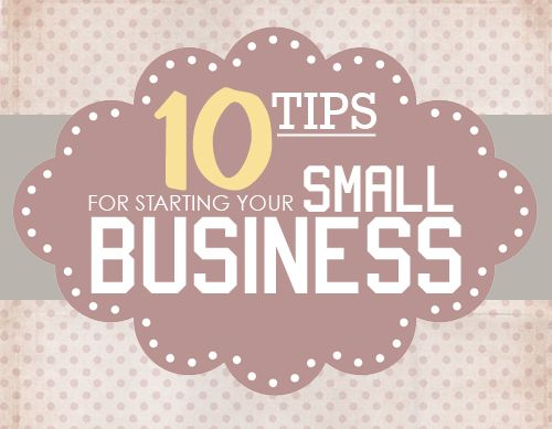 Here are some additional tips for starting your small business.  This article, found on HowToNestForLess.com, lists some essential steps for start ups that can help the process be less overwhelming.