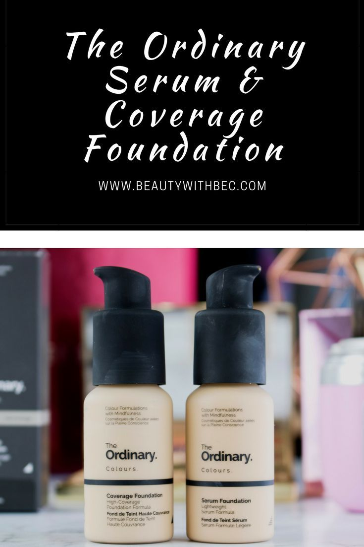 Product Review The Ordinary Serum Coverage Foundation The Ordinary Serum Makeup Tips For Dry Skin Coverage Foundation