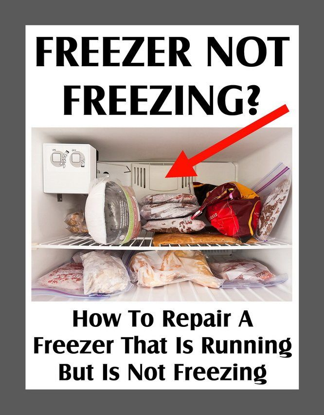 Freezer Not Freezing How To Repair A Freezer That Is Running But