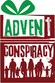 Advent Conspiracy - Worship Fully, Spend Less, Give More and Love All