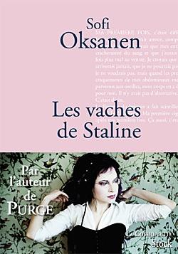 Les vaches de Staline / Sofi Oksanen