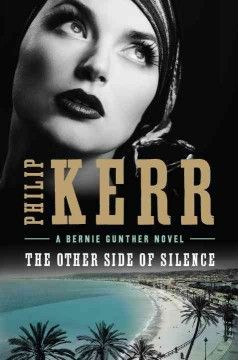 The other side of silence / Philip Kerr.