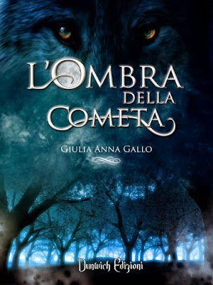 Peccati di Penna: RECENSIONE - L'Ombra della Cometa di Giulia Anna Gallo