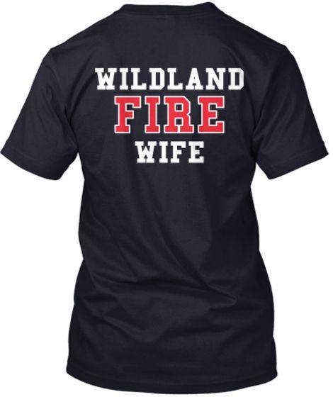 Wildland Firefighter Wife