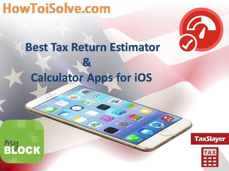 Best Tax return estimator and #Calculator #iPhone/ iPad #apps: 2017