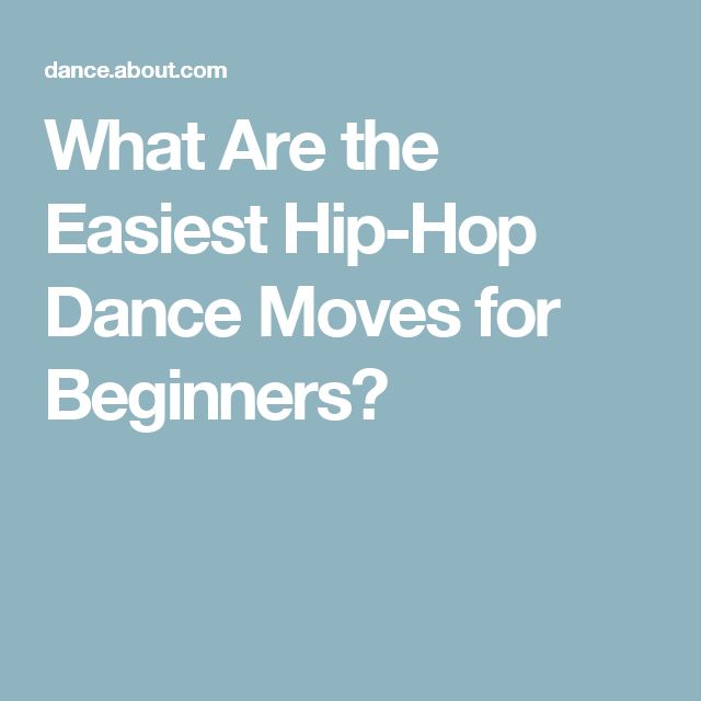 What Are the Easiest Hip-Hop Dance Moves for Beginners?