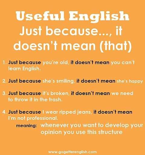 Useful English - Just because..., it doesn't mean (that)