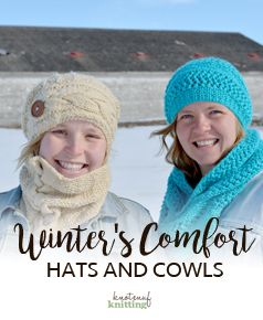 Winter's Comfort is an ebook which contains some of our most popular knitted hats and cowls and scarves. These knitted hats knitted cowls and knitted scarves all feature a different stitch, the lace stitch, and a couple different cable stitches. Cute knit hat patterns and knit scarf patterns. Click through to view the ebook from KnotEnufKnitting.