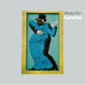 Steely Dan ~ Gaucho