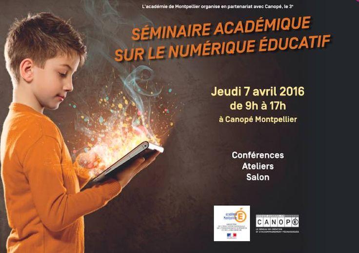 3ème séminaire sur le numérique éducatif pour l'académie de Montpellier