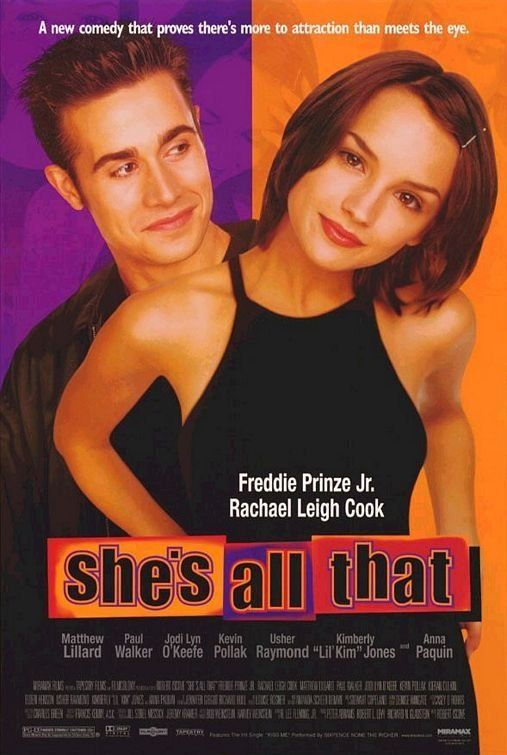 She's All That...Was I a  bet? One of my favorite movies from my younger days