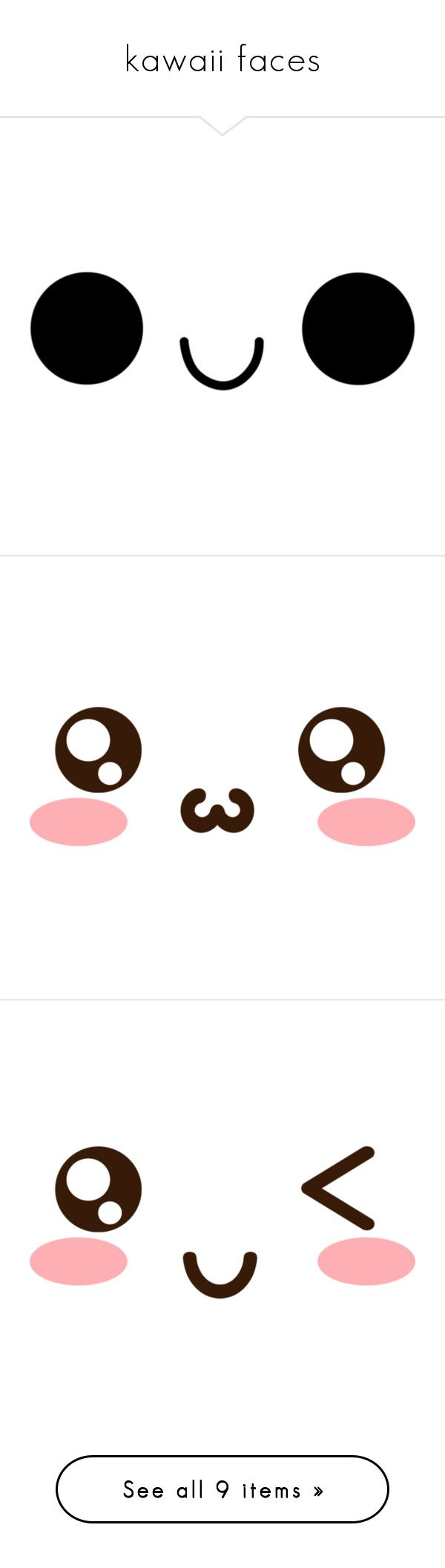 """""""kawaii faces"""" by pokeasaurousrex ❤ liked on Polyvore featuring doodle, filler, scribble, fillers, fillers - pink, kawaii, artsy, drawings, effect and art"""