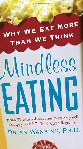 13 best books for wls patients images on pinterest books to read mindless eating why we eat more than we think by brian wansink a great resource fandeluxe Gallery