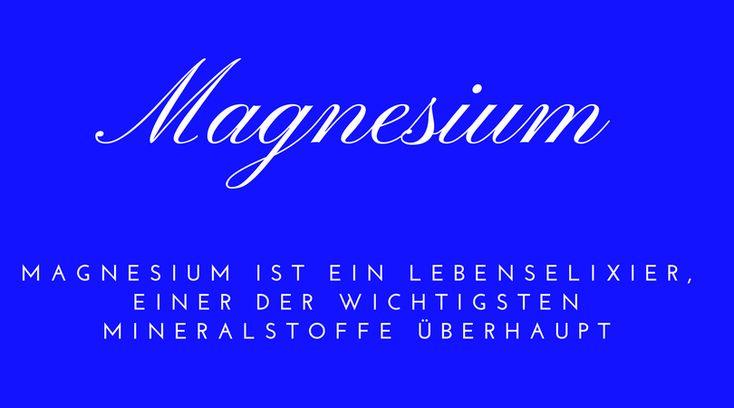 Magnesium ist ein Lebenselixier, einer der wichtigsten Mineralstoffe überhaupt. Ohne Magnesium würdest du nicht lange überlebenden, zuwenig Magnesium macht dich krank, dick und müde.