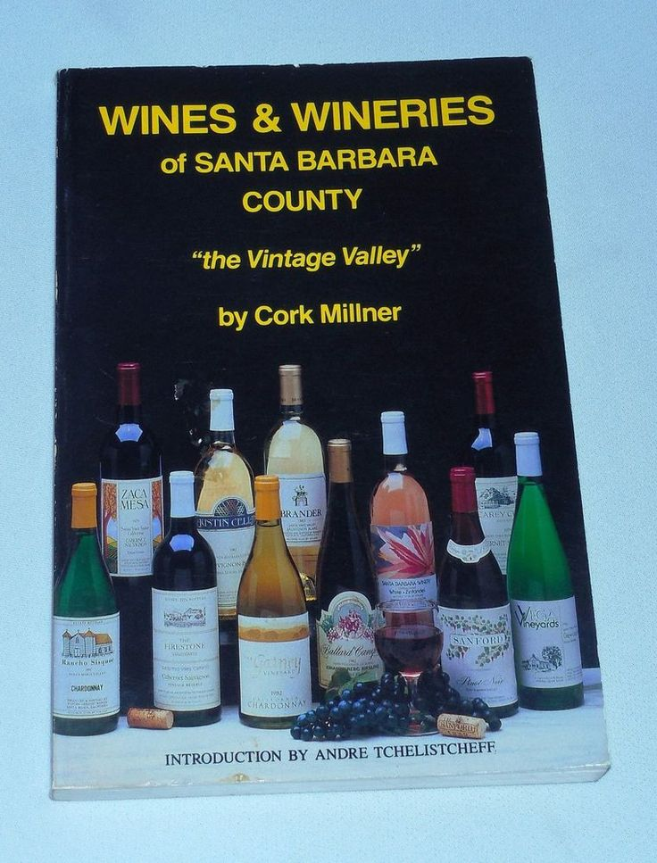Wines and Wineries of Santa Barbara County by Cork Millner (Signed Paperback)