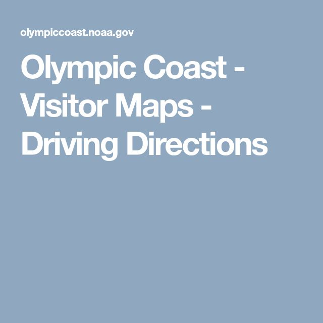 Olympic Coast - Visitor Maps - Driving Directions