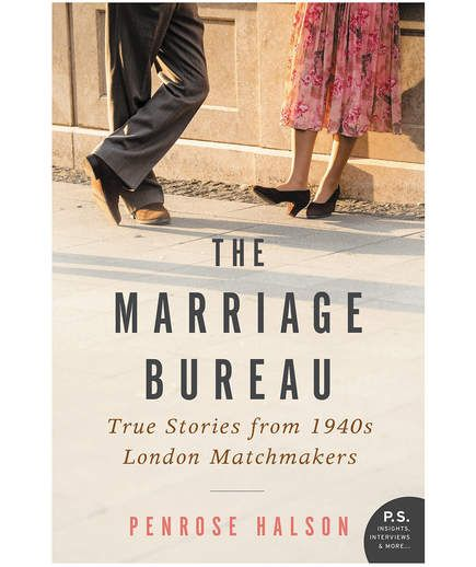 The Marriage Bureau: The True Story of How Two Matchmakers Arranged Love in Wartime London, by Penrose Halson | Whether you're looking for a hilariousmemoir, a breathtaking thriller, or a touching historical read, Mayhas something for everyone. Here are 10 new releases that caught our eye this month.