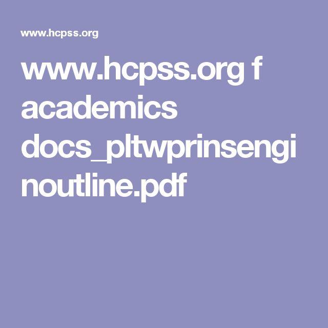 www.hcpss.org f academics docs_pltwprinsenginoutline.pdf