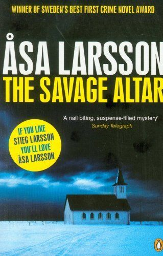 The Savage Altar (Rebecka Martinsson 1) by Asa Larsson, http://www.amazon.co.uk/dp/0241956447/ref=cm_sw_r_pi_dp_3-zArb0RDSR51