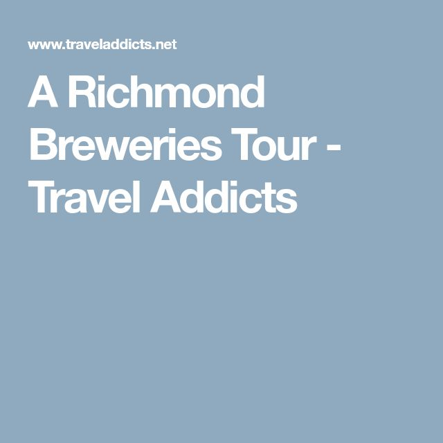 A Richmond Breweries Tour - Travel Addicts