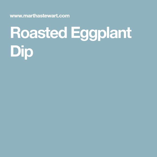 Roasted Eggplant Dip