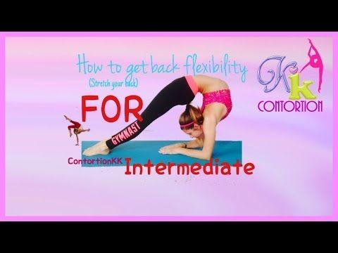 How to Improve Back flexibility INTERMEDIATE/Растяжка спины, Мостик, затяжка, кольцо - YouTube