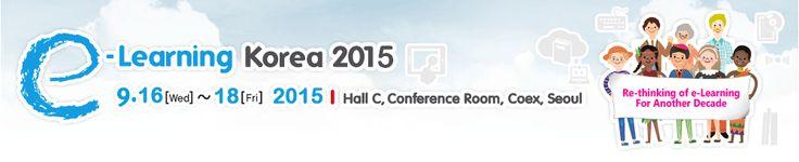 e-Learning Korea 2015 - http://elearningindustry.com/elearning-events/e-learning-korea-2015