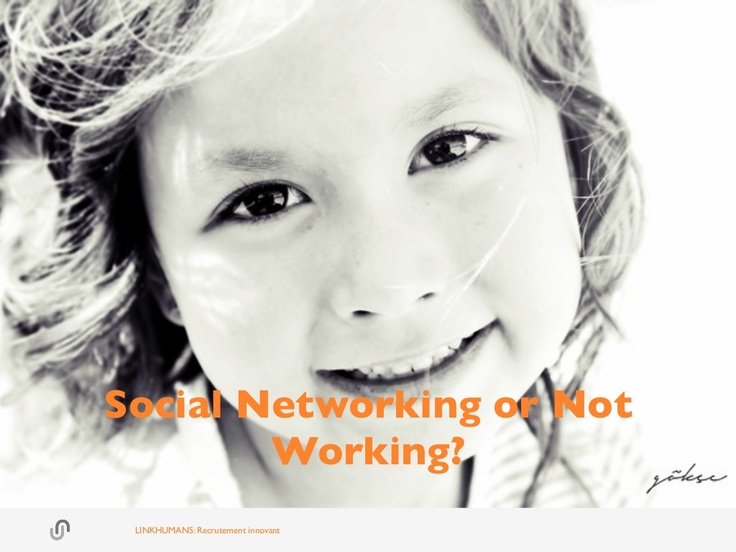 social-networking-or-not-working-at-skema-business-school-paris by Link Humans via Slideshare