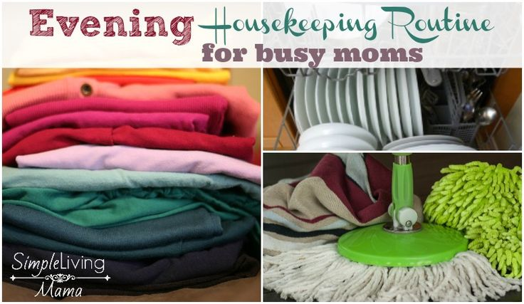 Evening Housekeeping Routine for Busy Moms