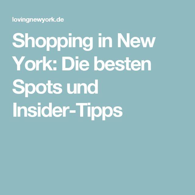 Shopping in New York: Die besten Spots und Insider-Tipps
