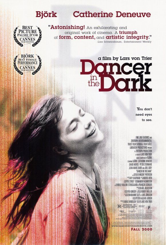 Dancer in the Dark. I absolutely LOVE Bjork and she's one of the most inspiring women I can think of.  I have this on DVD but I haven't gotten round to watching it yet, but I can't wait to now.  I remember this having amazing reviews when it came out.  And apparently I should watch it on my own with a box of tissues!