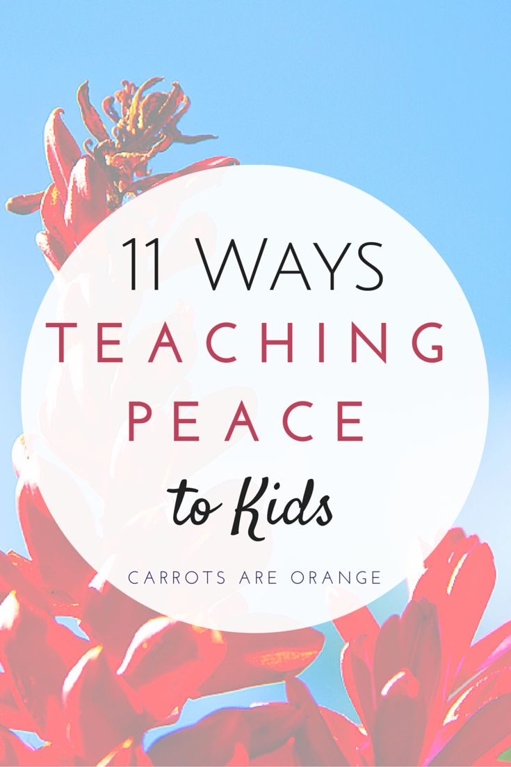 11 Simple Ways to Start TeachingK Kids about Peace