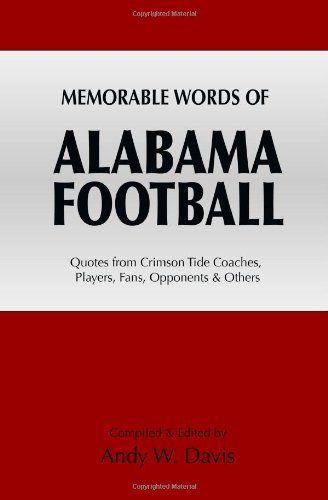 Memorable Words of Alabama Football