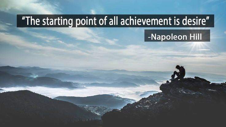 In this inspirational quote, The starting point of all achievement is desire, by Napoleon Hill tells us that we must first want to achieve something before we actually do succeed. #quotes #life #thoughts #inspiration #motivations #bestthoughts
